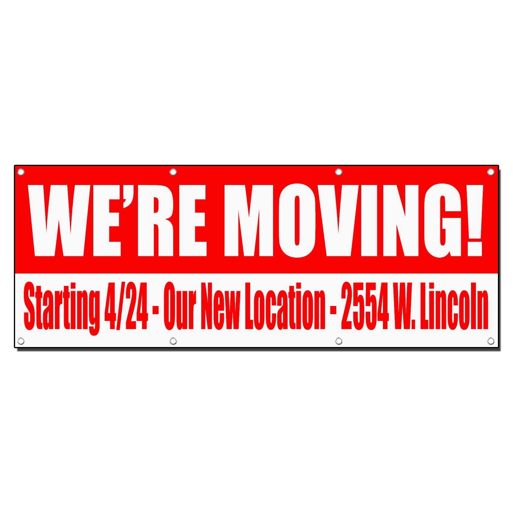 We Are Moving Custom Our New Location Red 13oz Vinyl