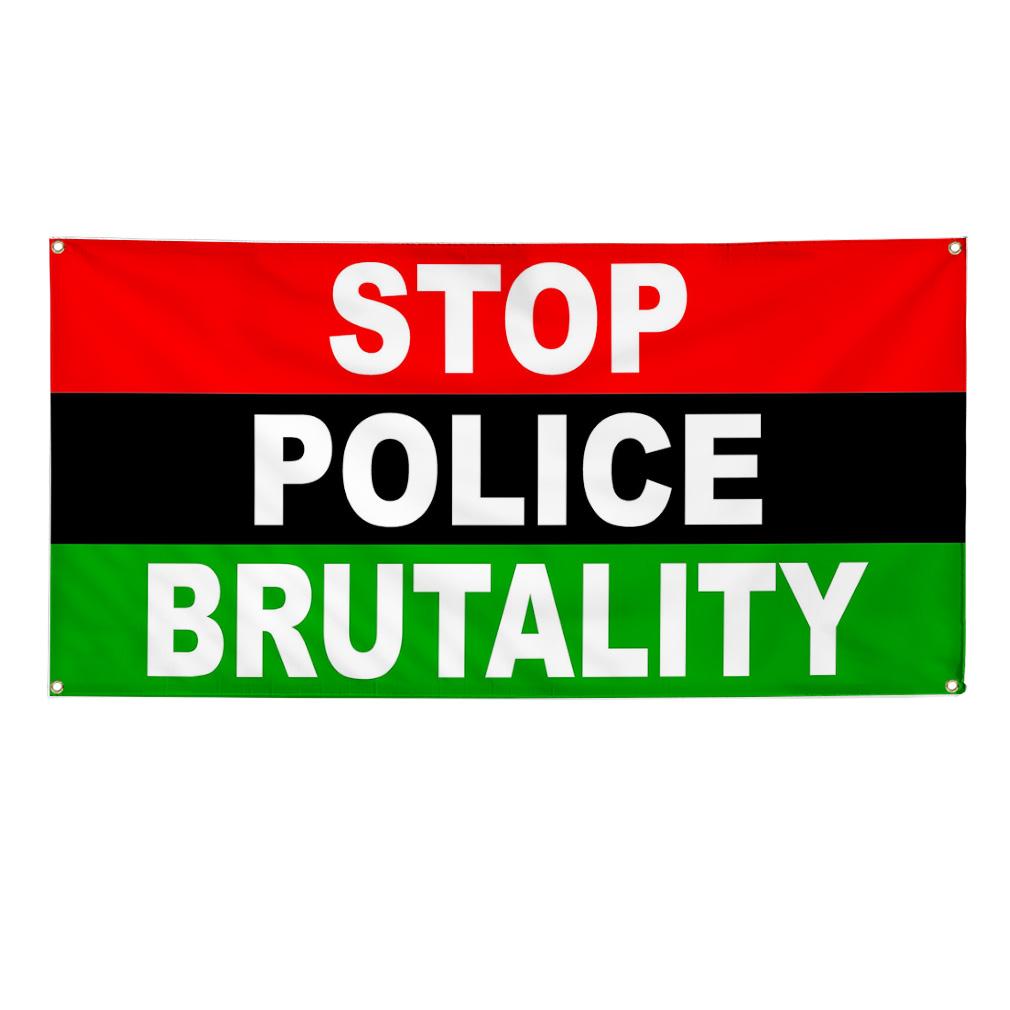 Stop Police Brutality Flag 13 Oz Vinyl 13oz Vinyl Banner