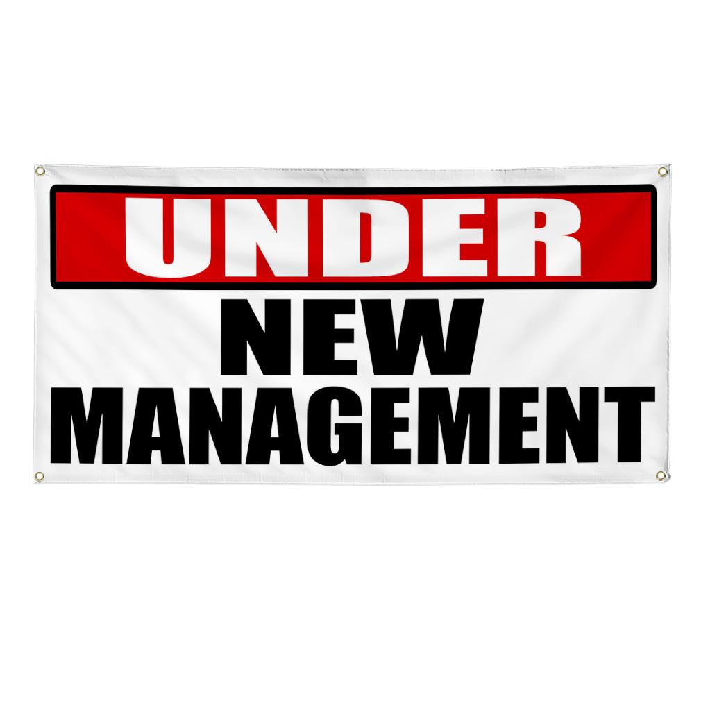 Under New Management Business Advertisement 2 Ft X 4 Ft