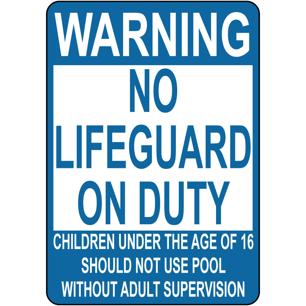 Warning No Lifeguard On Duty Children Not Use Pool