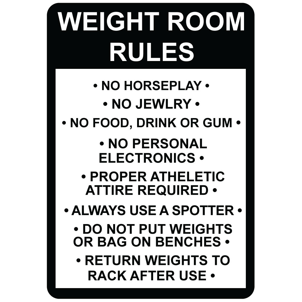 weight room rules no horseplay jewelry aluminum metal sign