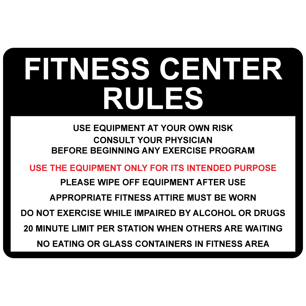 Fitness Center Rules Use Equipment At Your Own Risk