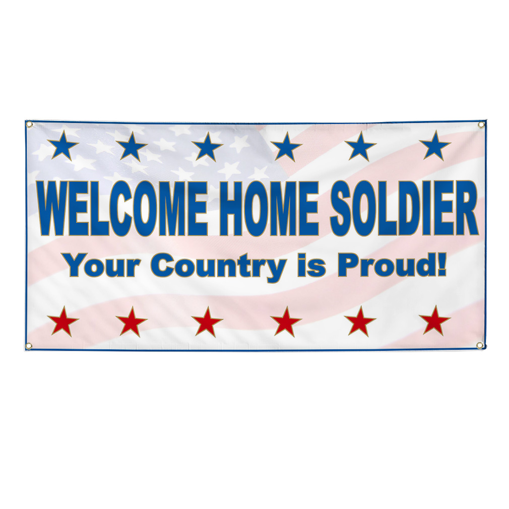 Welcome Home Soldier Your Country Proud Banner Sign w ...
