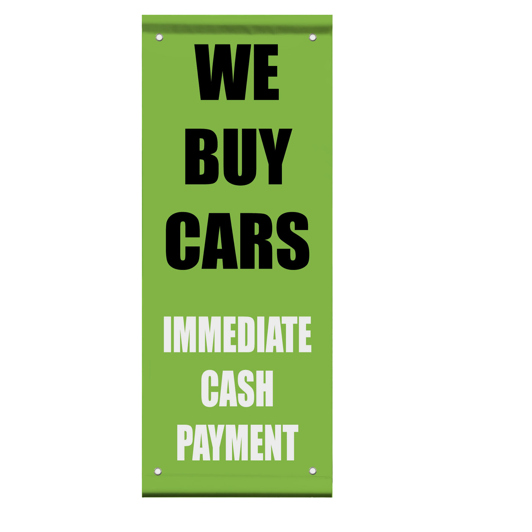 We Buy Cars Immediate Cash Payment Double Sided Vertical